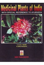 MEDICINAL PLANTS OF INDA WITH SPECIAL REFERENCE TO AYURVEDA - C K N NAIR, N MOHANAN