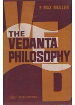 THE VEDANTA PHILOSOPHY -MAX MULLER
