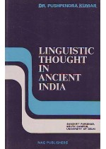 LINGUISTIC THOUGHT IN ANCIENT INDIA - PROF. PUSHPENDRA KUMAR